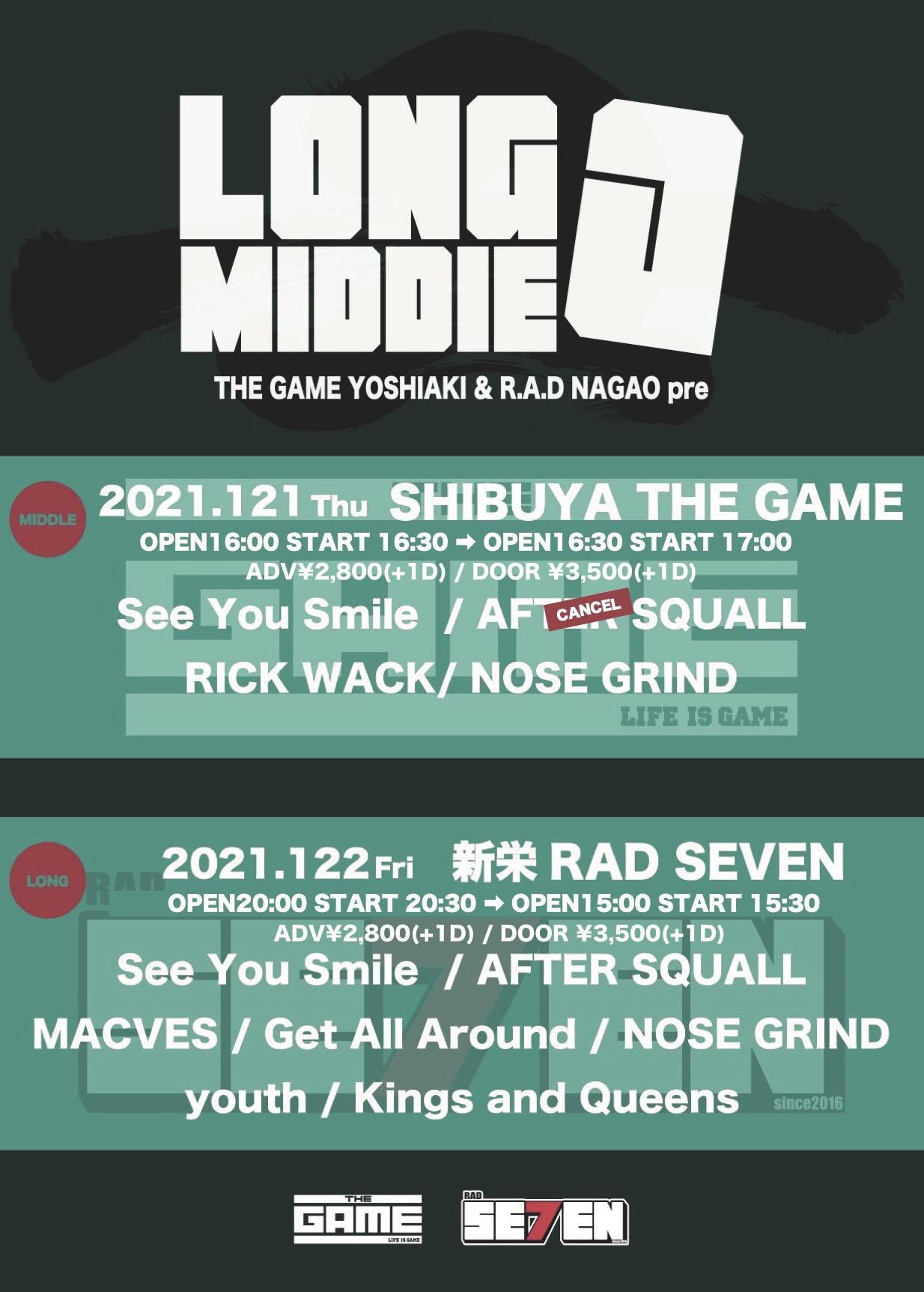 """YOSHIAKI(THE GAME) & NAGAO(RAD) pre """"LONG MIDDIE"""