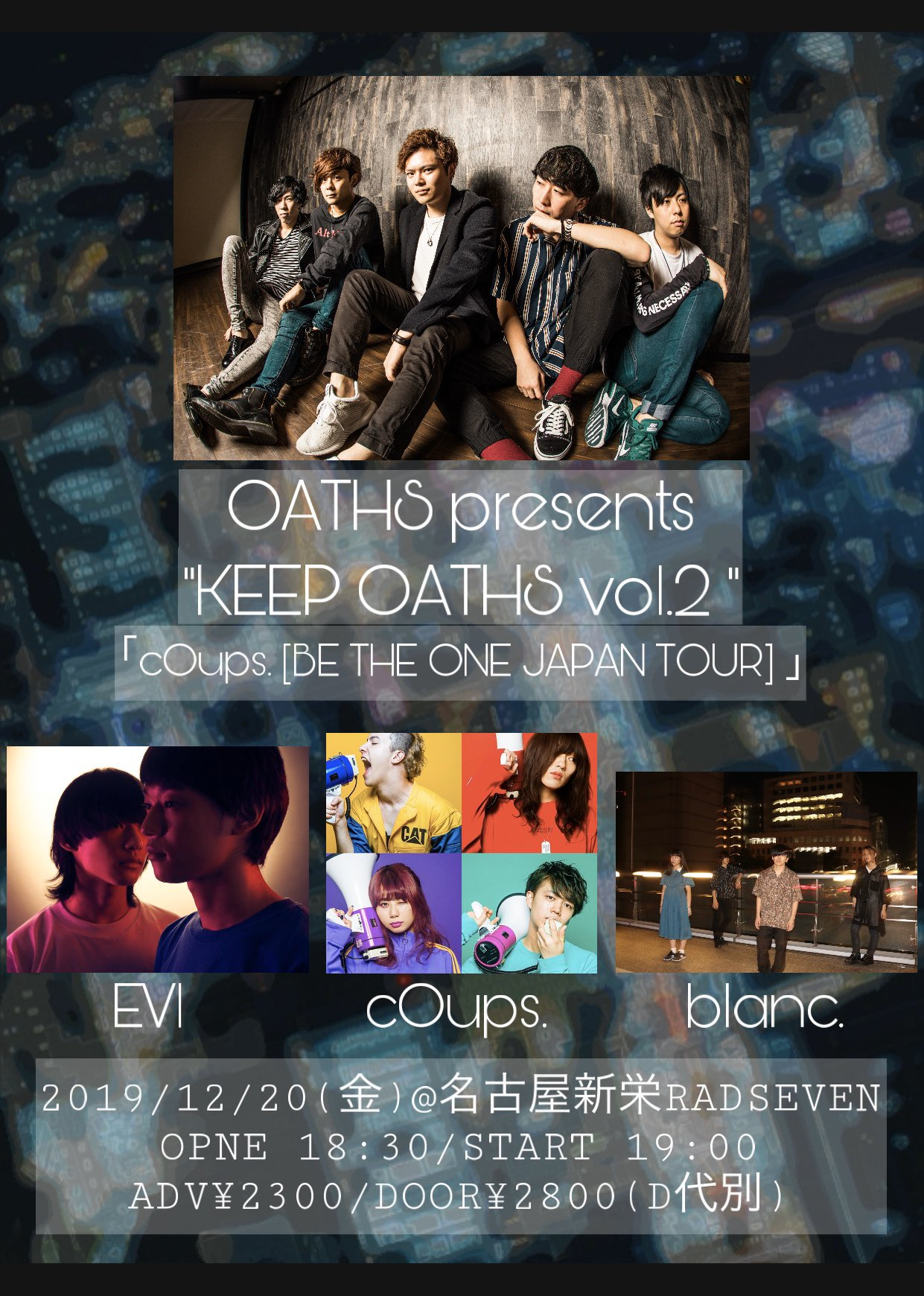 OATHS presents KEEP OATHS vol.2 「cOups. [BE THE ONE JAPAN TOUR] 」