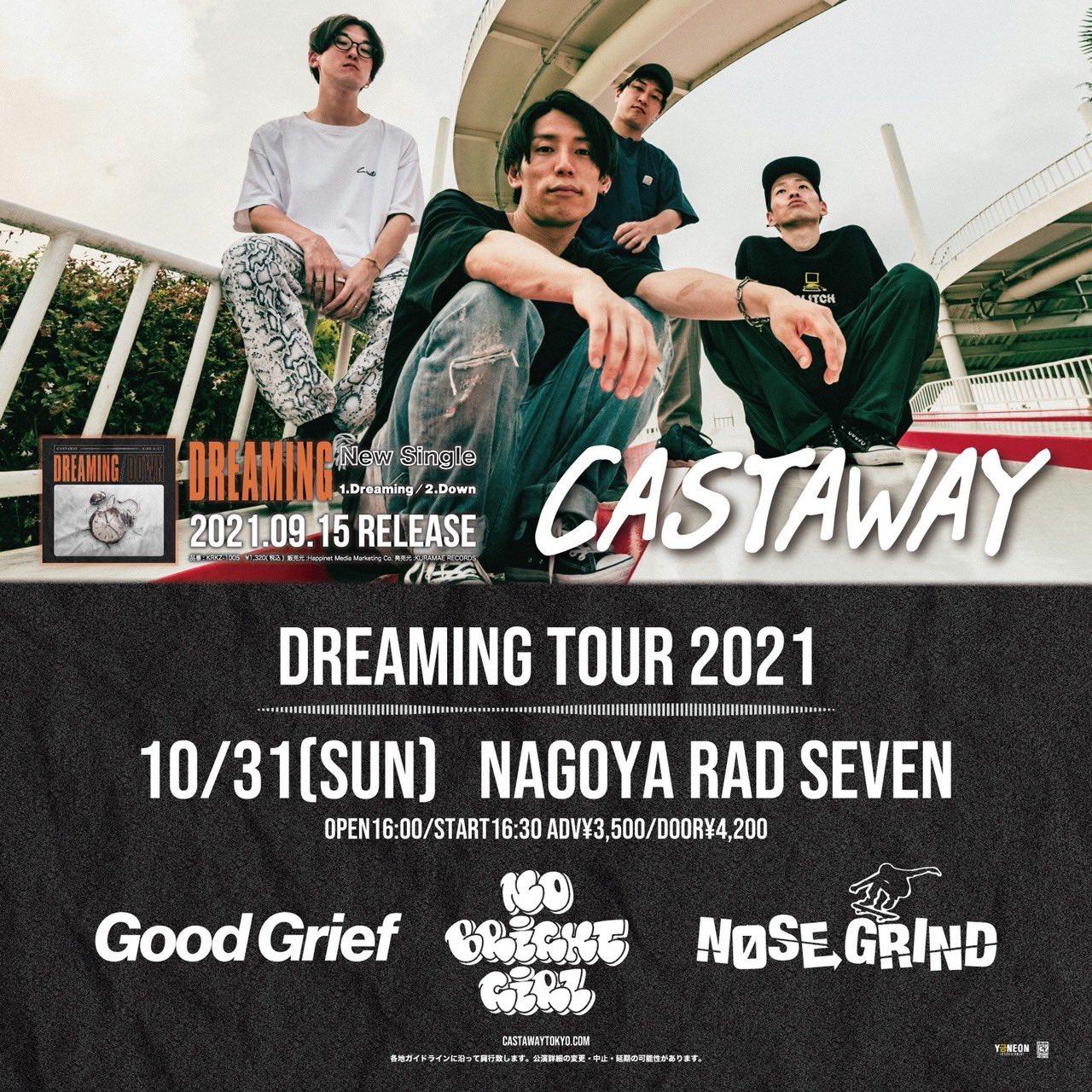 Castaway pre Dreaming Release TOUR 2021 -NAGOYA-