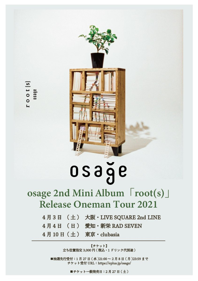 osage 2nd Mini Album 「root(s)」 Release Oneman Tour 2021