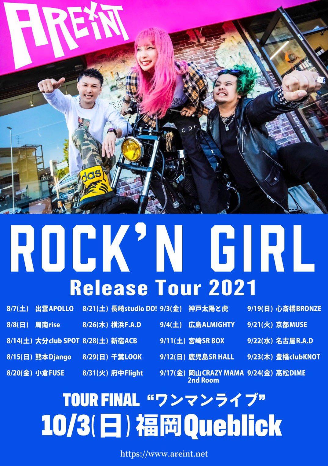"AREINT ""ROCK'N GIRL Release Tour 2021"""