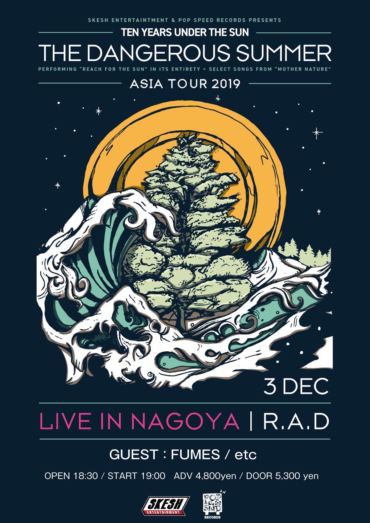THE DANGEROUS SUMMER ASIA TOUR 2019