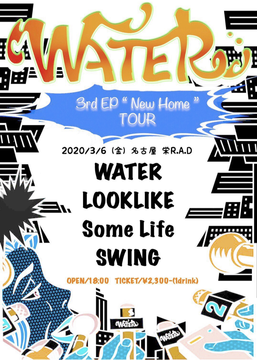 """WATER 3rd E.P""""New Home""""TOUR"""