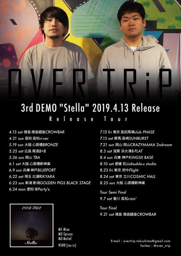 "OVER TRiP 3rd DEMO ""Stella"" Release Tour"