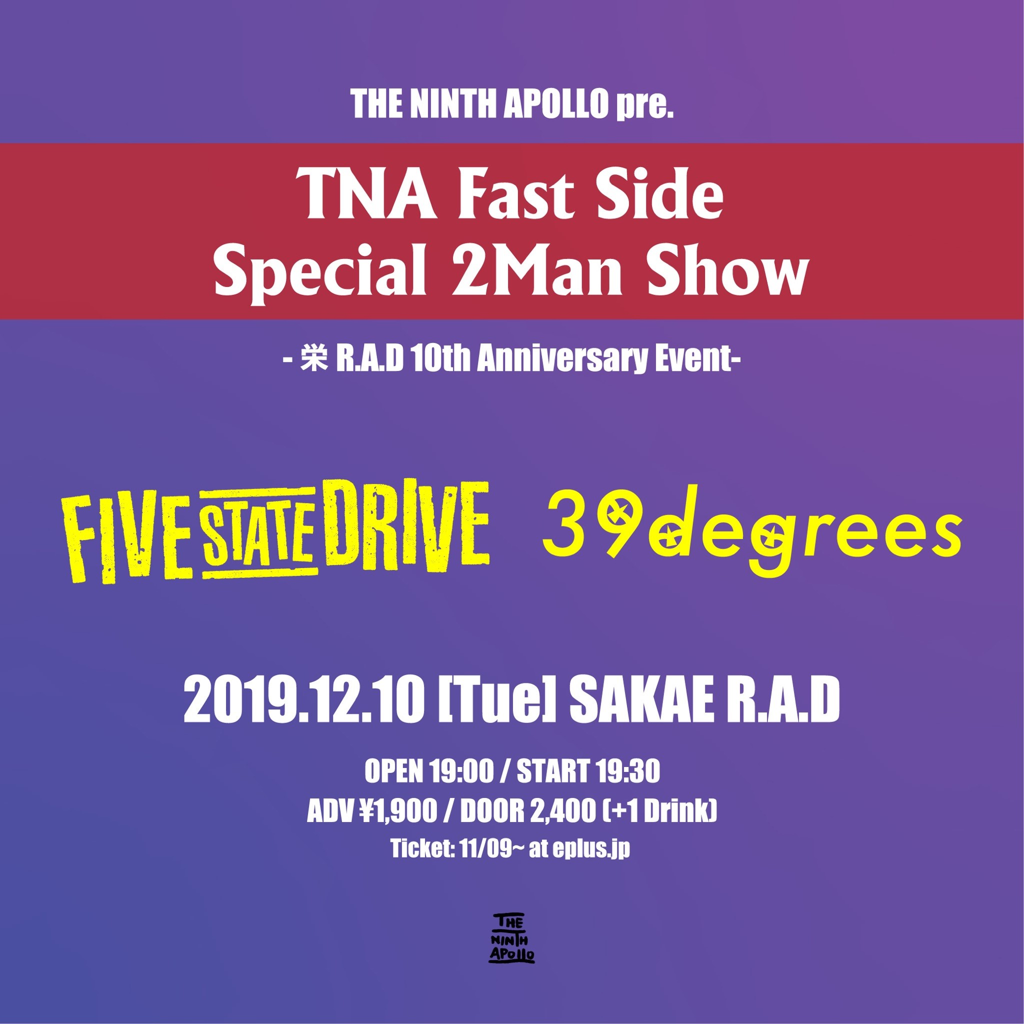 THE NINTH APOLLO pre. TNA Fast Side Special 2Man Show -栄R.A.D.A.D 10th Anniversary Event-