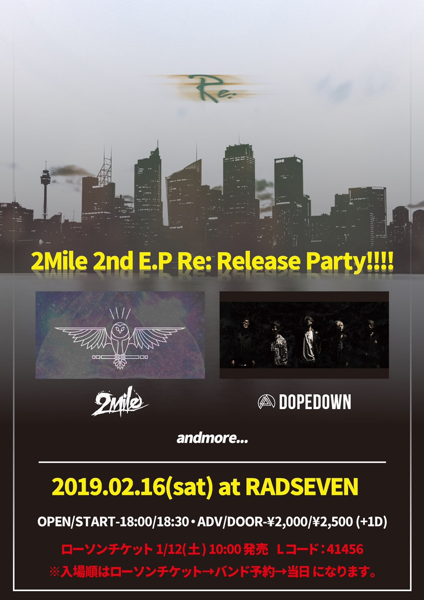 【2Mile 2nd EP Re: Release Party!!!!】