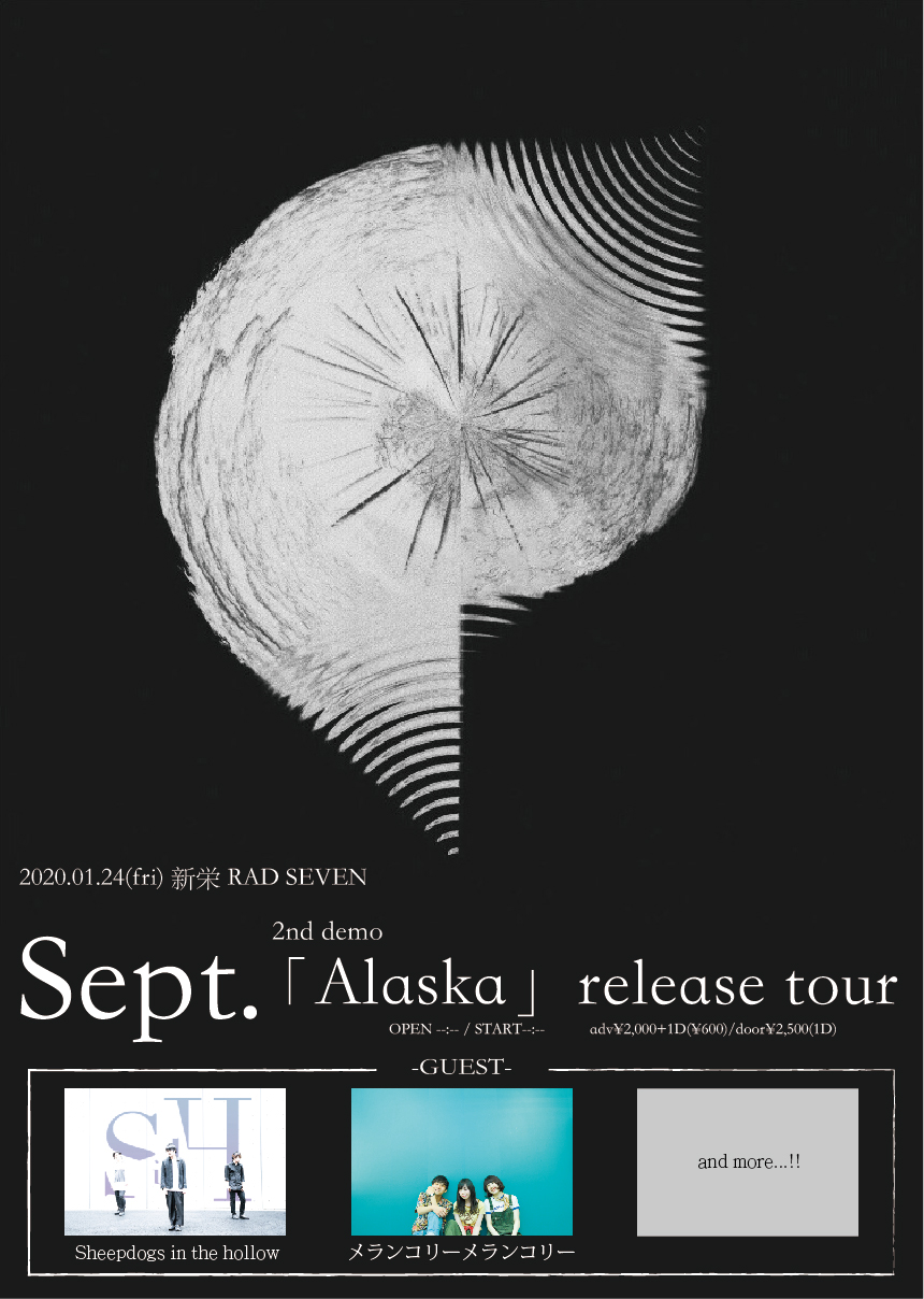 Sept.2nd demo「Alaska」release tour