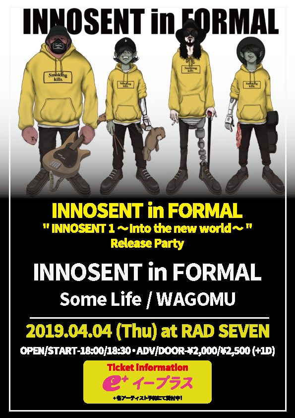 """【INNOSENT in FORMAL """" INNOSENT 1 ~Into the new world~ """" Release Party】"""