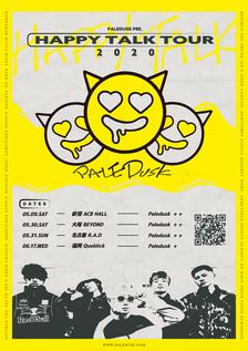 Paledusk pre. HAPPY TALK TOUR 2020