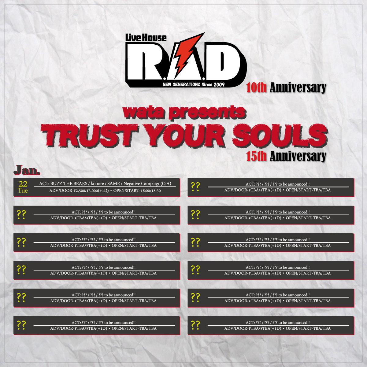 【wata presents. Live House R.A.D 10th & TRUST YOUR SOULS 15th Anniversary】