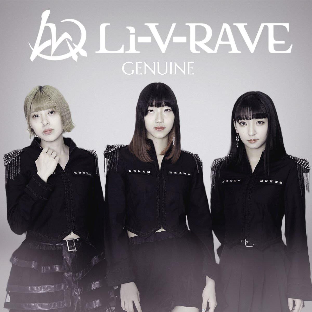 "【Li-V-RAVEワンマンライブ ""The last beginning""】"